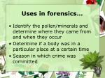 uses in forensics