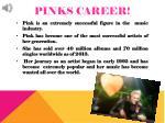 pinks career