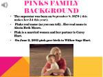 pinks family background