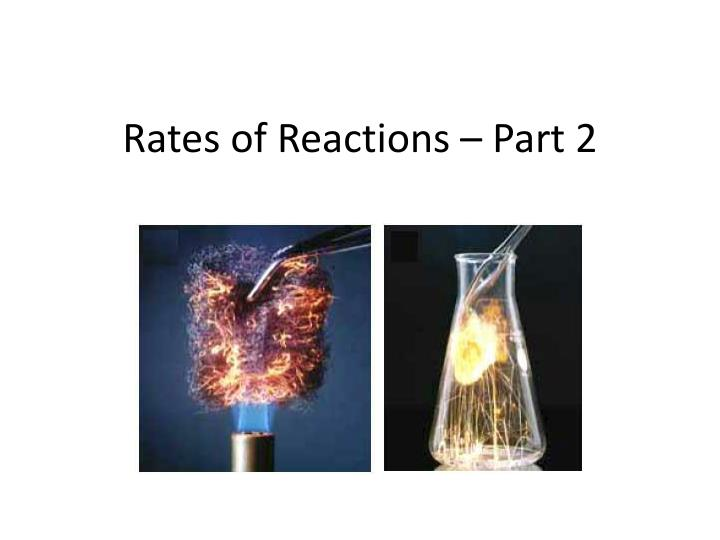 rates of reactions part 2 n.