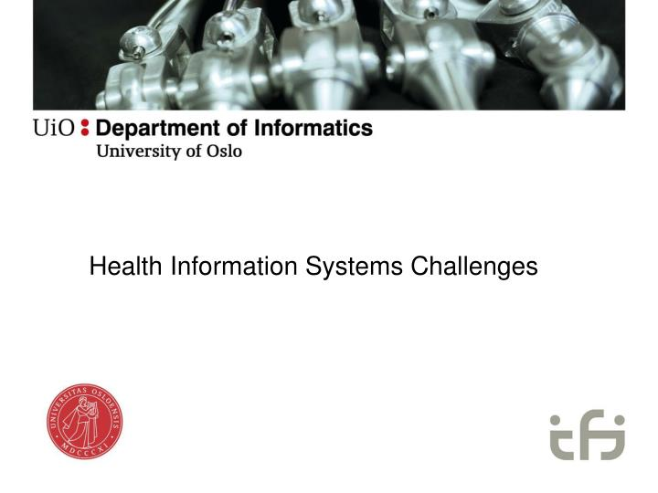 health information systems challenges n.