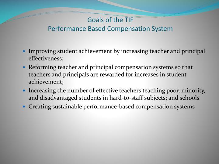 Goals of the TIF
