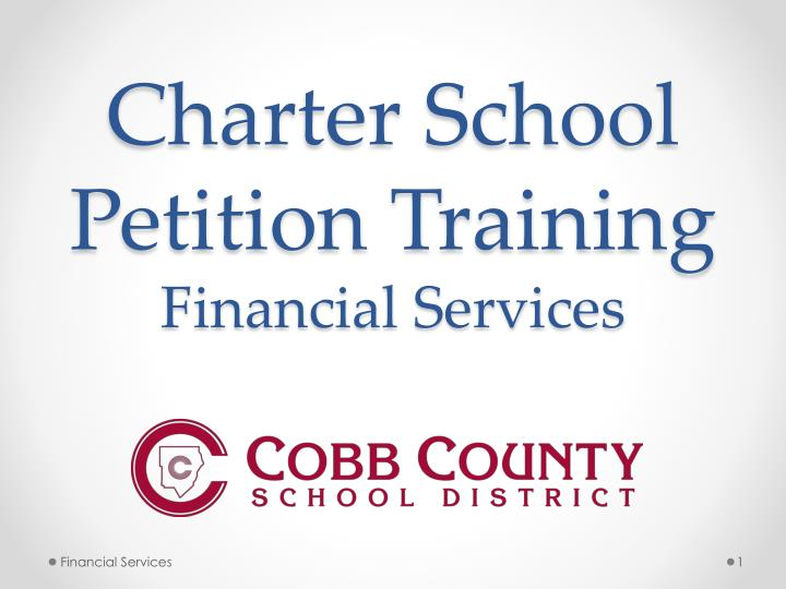 charter school petition training financial services n.