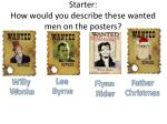starter how would you describe these wanted men on the posters