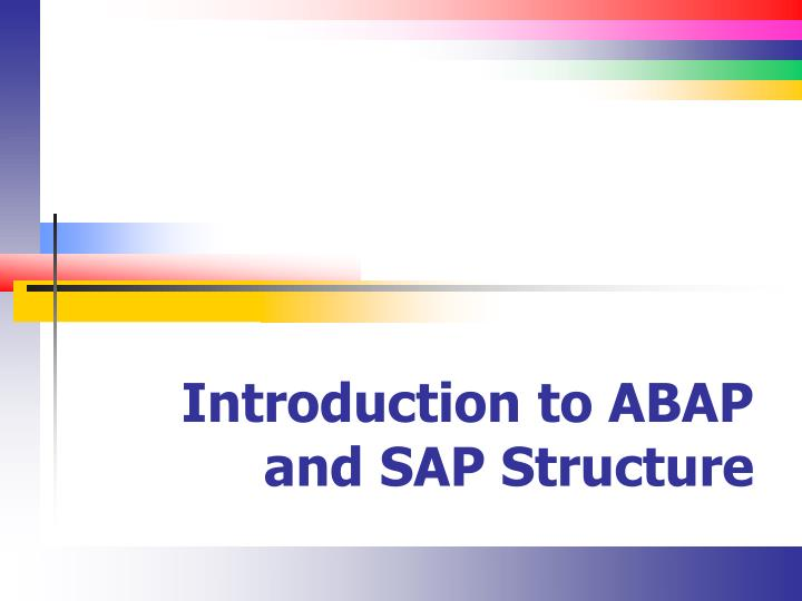 introduction to abap and sap structure n.