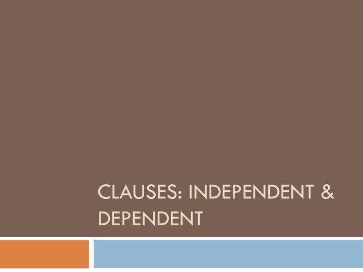 clauses independent dependent n.