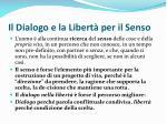 il dialogo e la libert per il senso