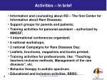 activities in brief
