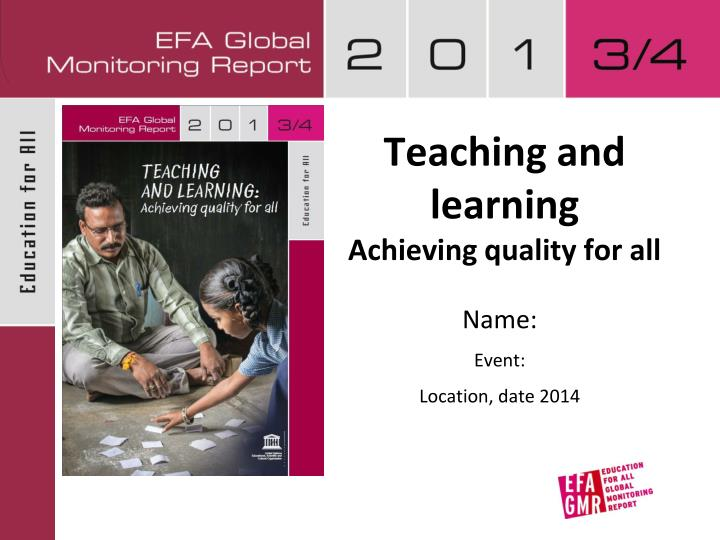 teaching and learning achieving quality for all n.