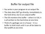 buffer for output file