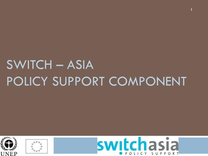 switch asia policy support component n.