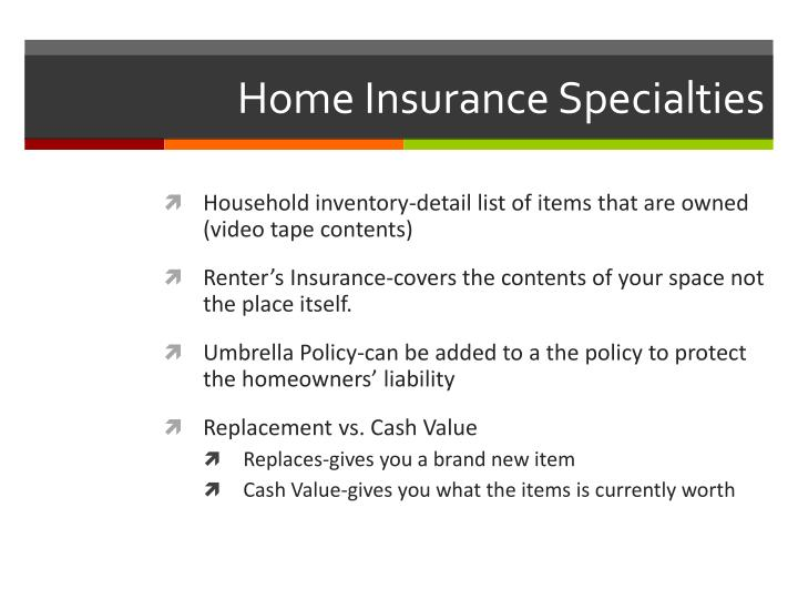 Home Insurance Specialties