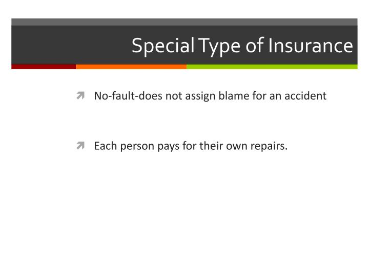 Special Type of Insurance