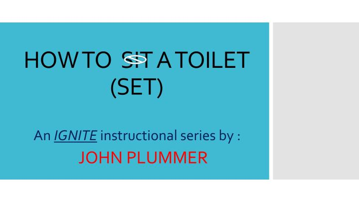 how to sit a toilet set n.