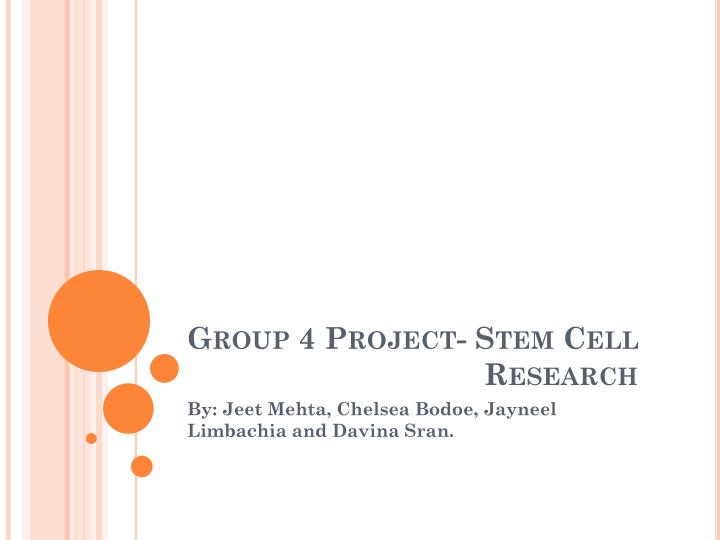group 4 project stem cell research n.