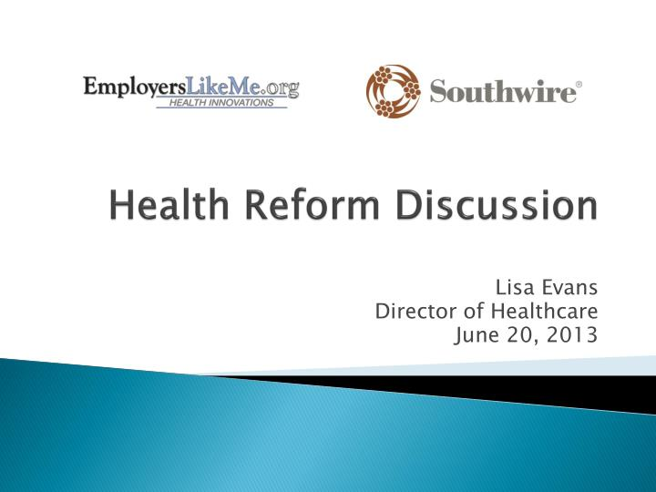 health reform discussion n.