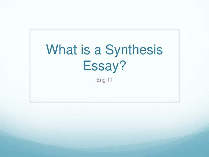 what is a synthesis essay n.