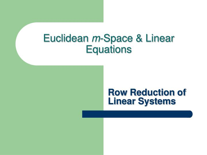 euclidean m space linear equations n.