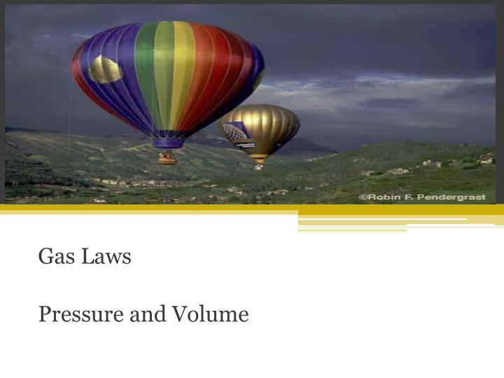 gas laws pressure and volume n.
