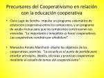 precursores del cooperativismo en relaci n con la educaci n cooperativa