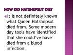 how did hatshepsut die