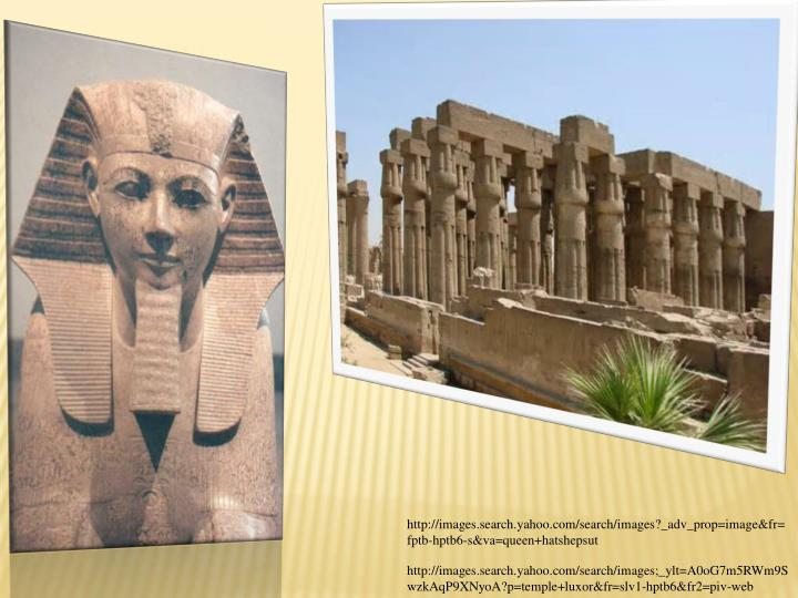 http://images.search.yahoo.com/search/images?_adv_prop=image&fr=fptb-hptb6-s&va=queen+hatshepsut