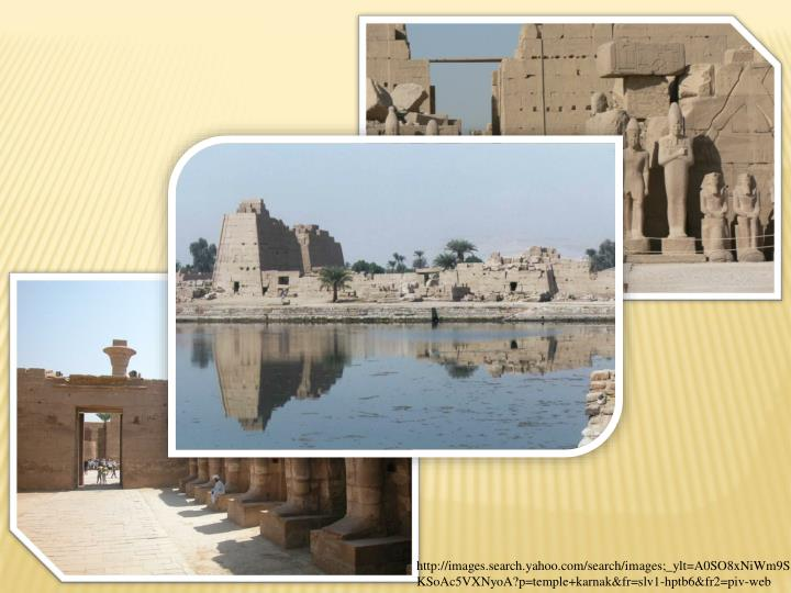 http://images.search.yahoo.com/search/images;_ylt=A0SO8xNiWm9SKSoAc5VXNyoA?p=temple+karnak&fr=slv1-hptb6&fr2=piv-web