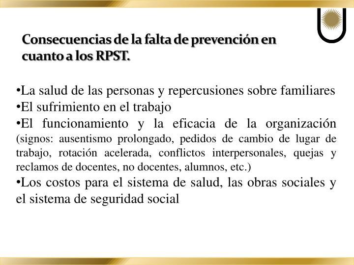 Consecuencias de la falta de prevención en cuanto a los RPST.