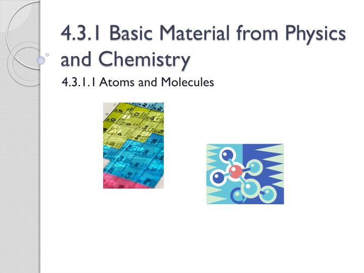 4 3 1 basic material from physics and chemistry n.