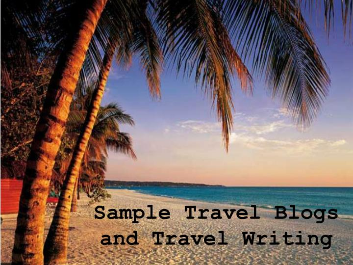 sample travel blogs and travel writing n.
