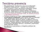 terci rna prevencia