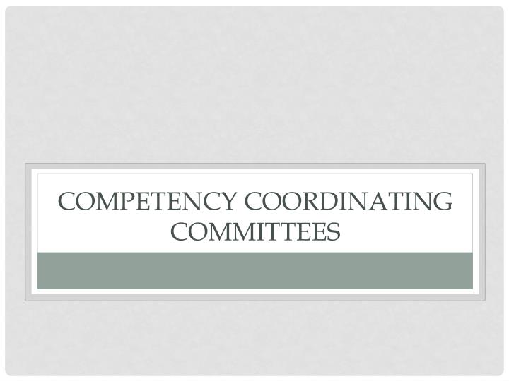 Competency coordinating