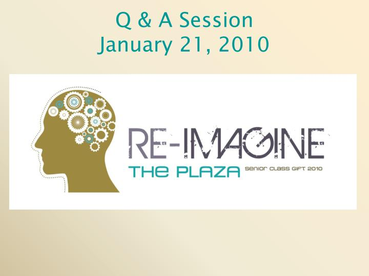 q a session january 21 2010 n.