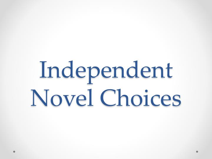 independent novel choices n.