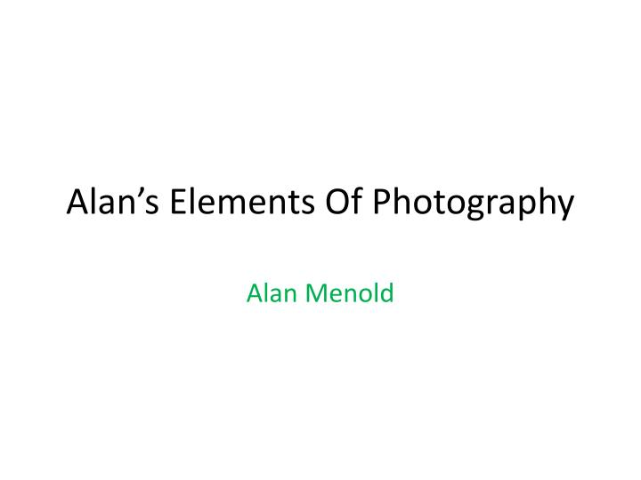 alan s elements of photography n.