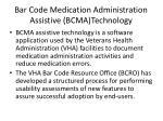 bar code medication administration assistive bcma technology