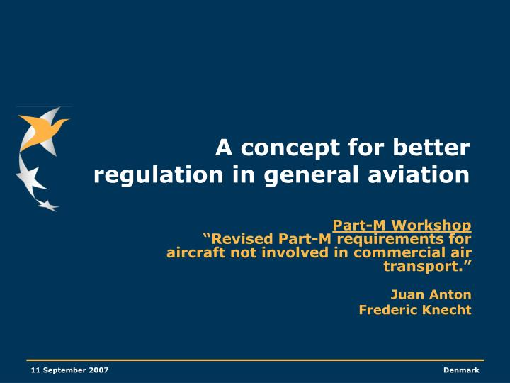 a concept for better regulation in general aviation n.