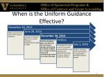 when is the uniform guidance effective