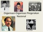 organisasi organisasi pergerakan nasional