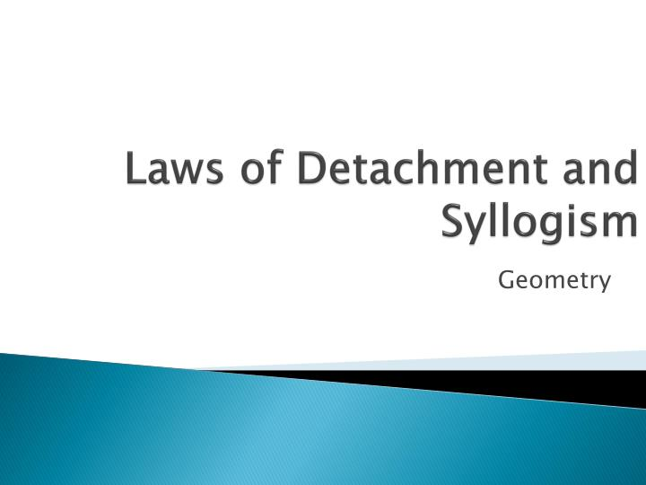 laws of detachment and syllogism n.