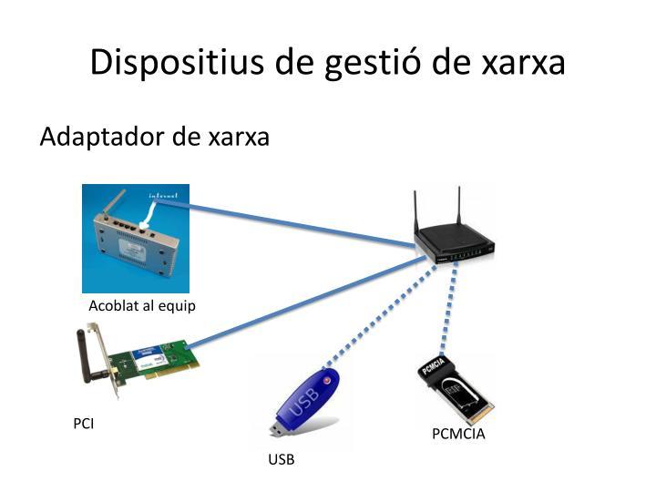Dispositius de gestió de xarxa