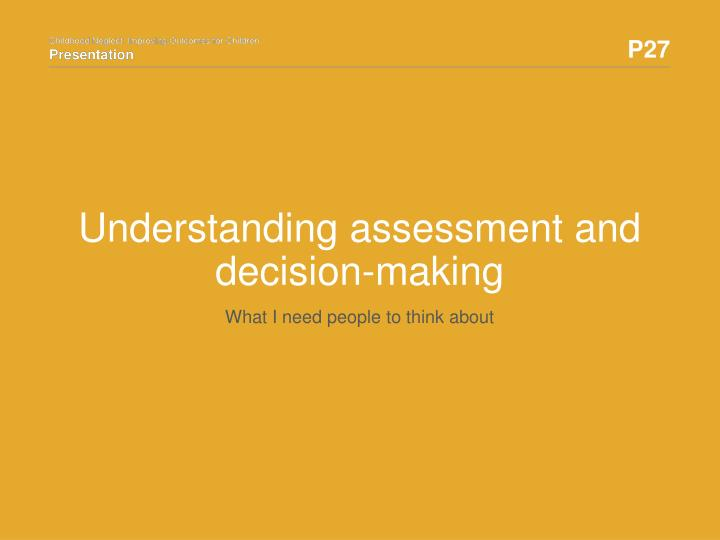 understanding assessment and decision making n.