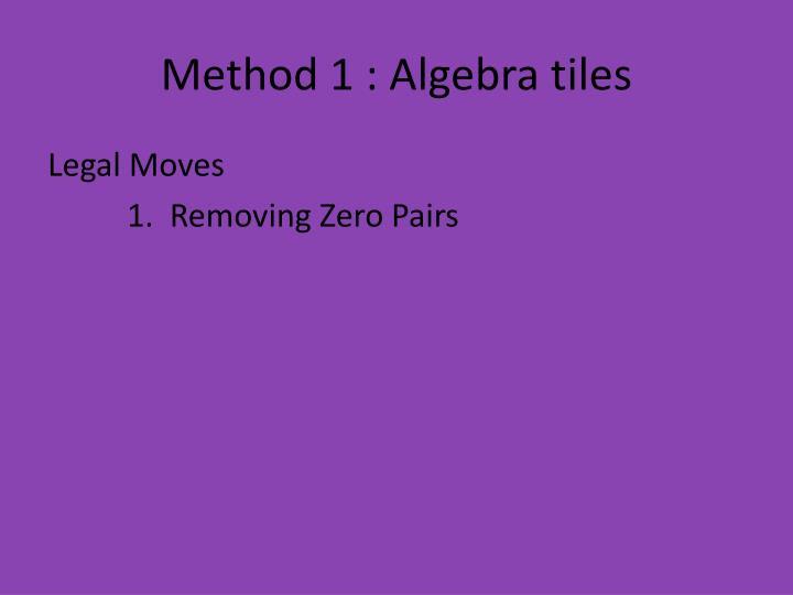 Method 1 algebra tiles1