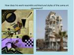 how does his work resemble architectural styles of the same art movement