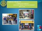service projects community service kick off project dental mission june 7 2013