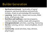 builder generation