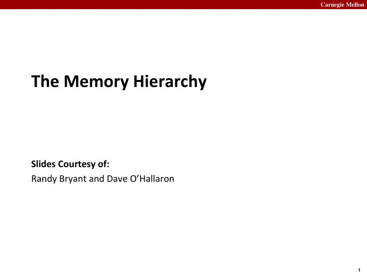 the memory hierarchy n.