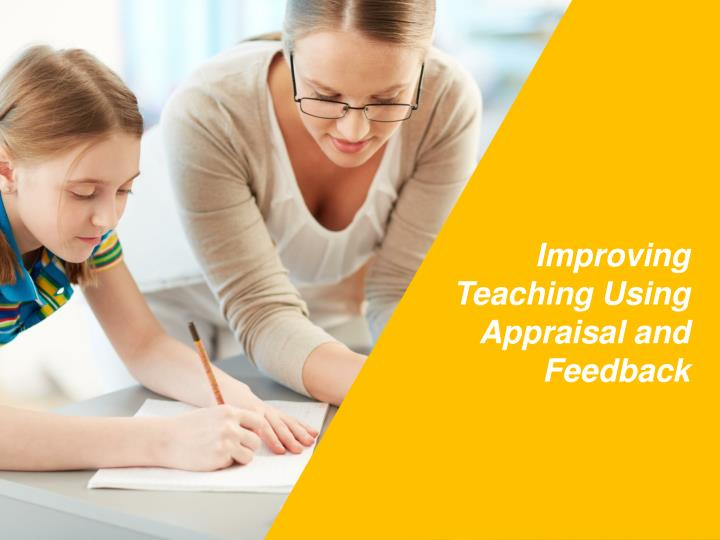 Improving Teaching Using Appraisal and Feedback