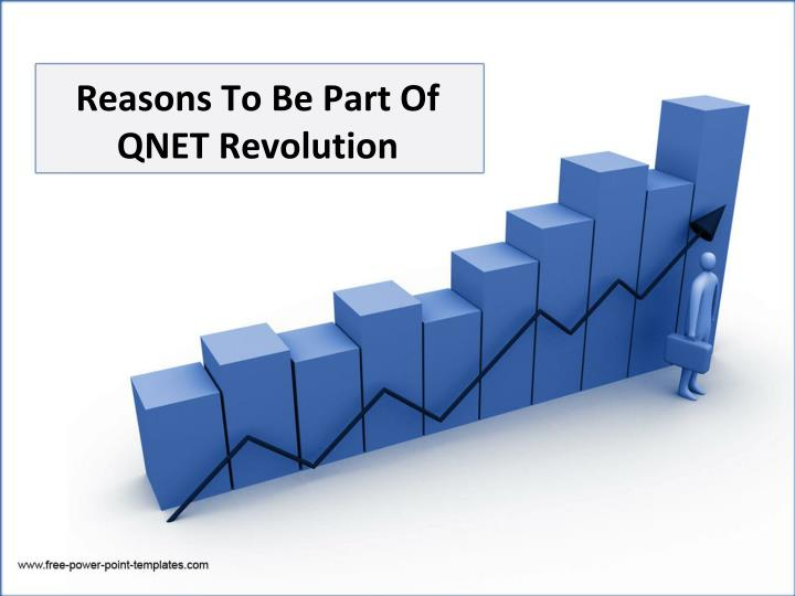 reasons to be part of qnet revolution n.
