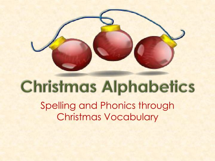 spelling and phonics through christmas vocabulary n.